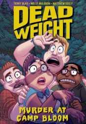 Dead Weight: Murder at Camp Bloom Pdf Book