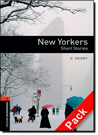 Oxford Bookworms Library: Level 2:: New Yorkers - Short Stories audio CD pack