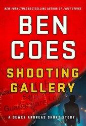 Shooting Gallery (Dewey Andreas, #7.5) Book