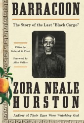 Barracoon: The Story of the Last ″Black Cargo″ Book Pdf