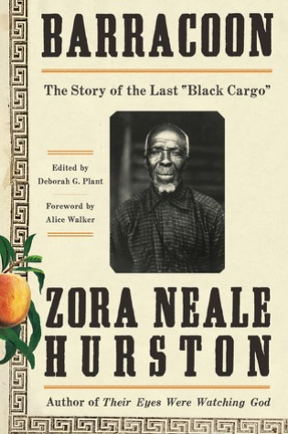 Barracoon: The Story of the Last ″Black Cargo″ Book Pdf ePub