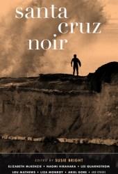 Santa Cruz Noir Book