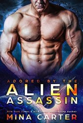 Adored by the Alien Assassin (Warriors of the Lathar, #5) Book Pdf