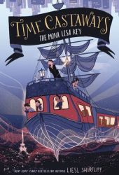 The Mona Lisa Key (Time Castaways #1)