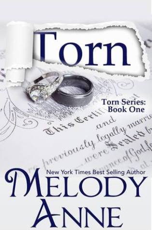 BOOK BLITZ:  TORN by Melody Anne