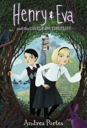 Henry & Eva and the Castle on the Cliff (Henry & Eva, #1) Pdf Book