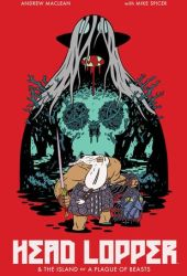 Head Lopper, Vol. 1: The Island or A Plague of Beasts Book Pdf