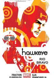 Hawkeye, Volume 4: Rio Bravo Pdf Book