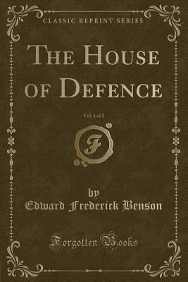 The House of Defence, Vol. 1 of 2
