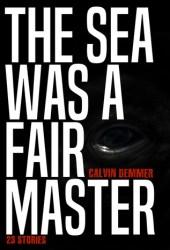 The Sea Was a Fair Master Pdf Book