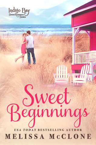 Sweet Beginnings (Indigo Bay Sweet Romance Series, #8)