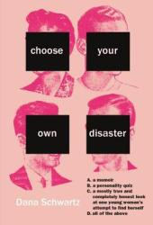 Choose Your Own Disaster Book