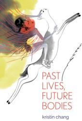 Past Lives, Future Bodies Pdf Book