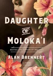 Daughter of Moloka'i (Moloka'i, #2) Pdf Book