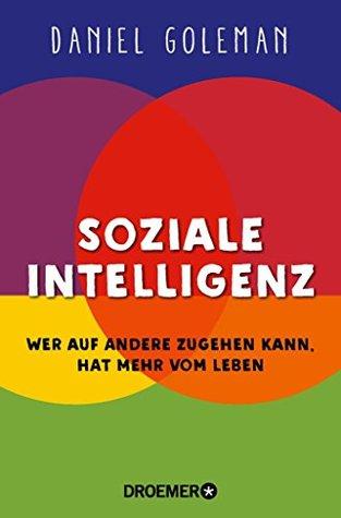 Soziale Intelligenz: Wer auf andere zugehen kann, hat mehr vom Leben