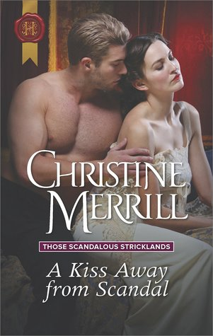 A Kiss Away from Scandal (Those Scandalous Stricklands #1)