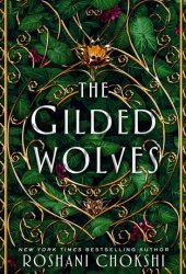 The Gilded Wolves (The Gilded Wolves, #1) Book Pdf