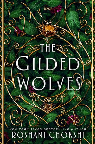 The Gilded Wolves (The Gilded Wolves, #1)