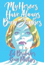 My Heroes Have Always Been Junkies Book Pdf