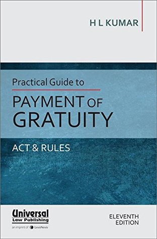 Practical Guide to Payment of Gratuity - Act & Rules
