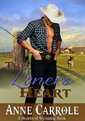 The Loner's Heart (Hearts of Wyoming, #4) Pdf Book