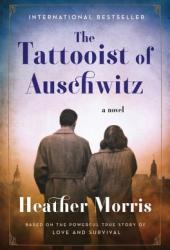 The Tattooist of Auschwitz (The Tattooist of Auschwitz, #1) Book Pdf