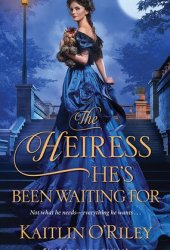 The Heiress He's Been Waiting For (Hamilton Cousins, #1) Pdf Book