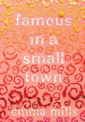Famous in a Small Town Pdf Book