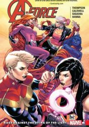 A-Force, Volume 2: Rage Against the Dying of the Light Pdf Book