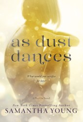 As Dust Dances (Play On, #2) Pdf Book