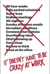 It Doesn't Have to Be Crazy at Work Book Pdf