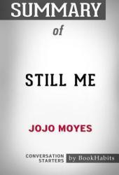 Summary of Still Me by Jojo Moyes: Conversation Starters