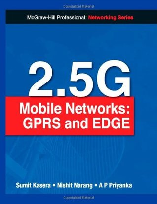 2.5G Mobile Networks: GPRS and Edge