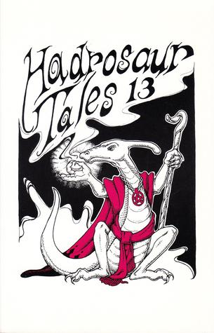Hadrosaur Tales, Vol. 13