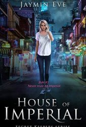 House of Imperial (Secret Keepers, #2) Book Pdf