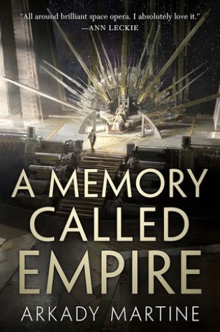 A Memory Called Empire (Teixcalaan, #1) Book Pdf ePub