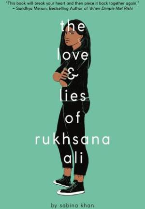 Cover Image: The Love and Lies of Rukhsana Ali by Sabina Khan