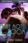 Blue Motel Room (Suncoast Society, #75)