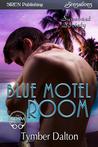 Blue Motel Room (Suncoast Society, #75)