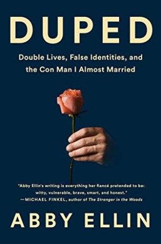 Duped: Double Lives, False Identities, and the Con Man I Almost Married Book Pdf ePub