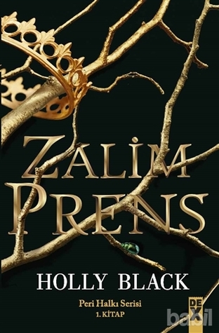 Zalim Prens (The Folk of the Air, #1)