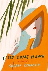 Elsey Come Home Pdf Book