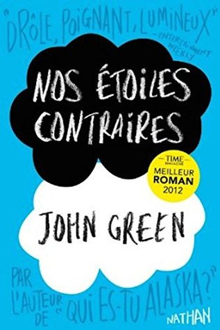 Nos etoiles contraires [The fault in our stars] [grand format]