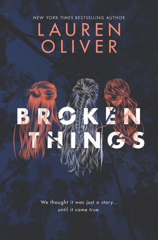 Broken Things by Lauren Oliver Book Cover