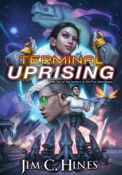 Terminal Uprising  (Janitors of the Post-Apocalypse, #2) Pdf Book