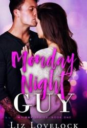 Monday Night Guy (My Guy series, #1) Pdf Book
