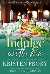 Indulge with Me (With Me In Seattle, #10) Book Pdf
