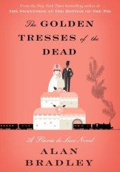 The Golden Tresses of the Dead (Flavia de Luce #10) Pdf Book
