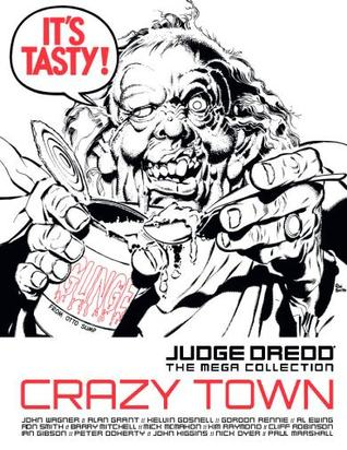 Crazy Town (Judge Dredd The Mega Collection, #84)