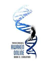 Evolution (Awaken Online, #3) Book Pdf